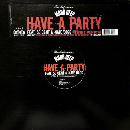 MOBB DEEP / HAVE A PARTY