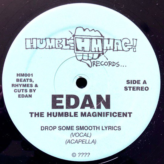 EDAN THE HUMBLE MAGNIFICENT / DROP SOME SMOOTH LYRICS