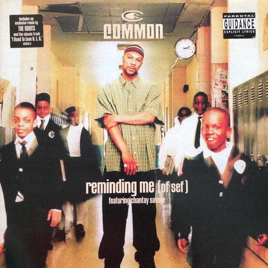 COMMON FEATURING CHANTAY SAVAGE  / REMINDING ME (OF SEF)