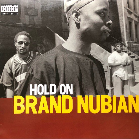 BRAND NUBIAN / HOLD ON (1994 US ORIGINAL)