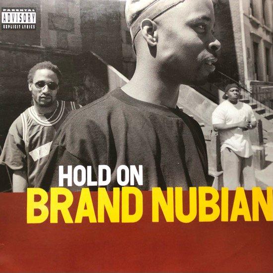 BRAND NUBIAN / HOLD ON (1994 US ORIGINAL)