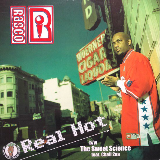 RASCO / REAL HOT / AGAINST ODDS b/w THE SWEET SCIENCE