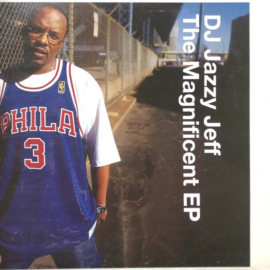 DJ JAZZY JEFF /  THE MAGNIFICENT EP