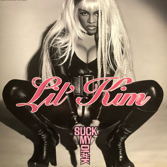 LIL' KIM / SUCK MY D!#K ( US PROMO ONLY)
