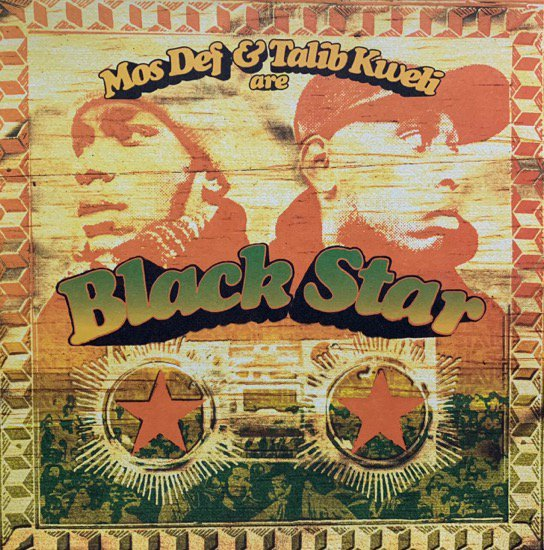 BLACK STAR / MOS DEF & TALIB KWELI ARE BLACK STAR (1998 US ORIGINAL)