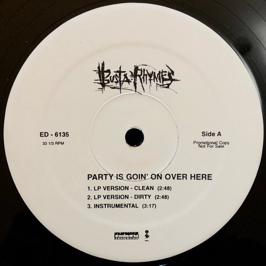 BUSTA RHYMES / PARTY IS GOIN' ON OVER HERE (US PROMO ONLY)