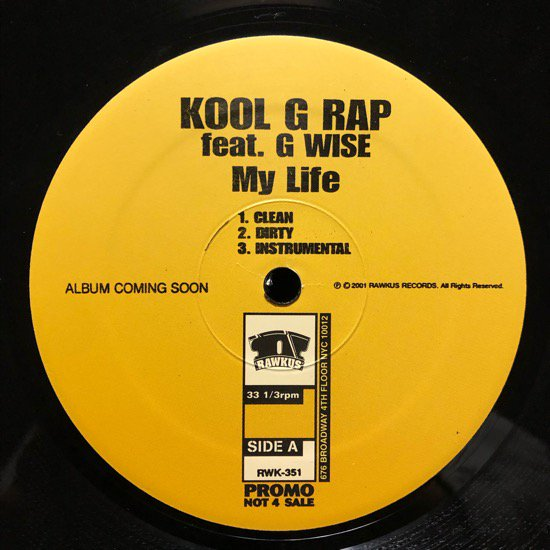 KOOL G RAP / MY LIFE / NOBODY CAN'T EAT (01 US ORIGINAL PROMO)