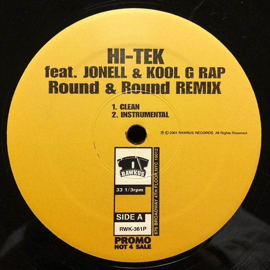 HI-TEK FEAT. JONELL &  KOOL G RAP / ROUND & ROUND (REMIX) (US PROMO ONLY)