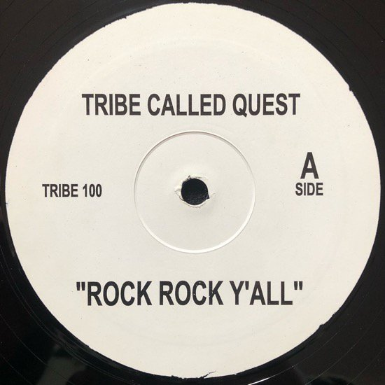 A TRIBE CALLED QUEST / ROCK ROCK Y'ALL b/w START IT UP