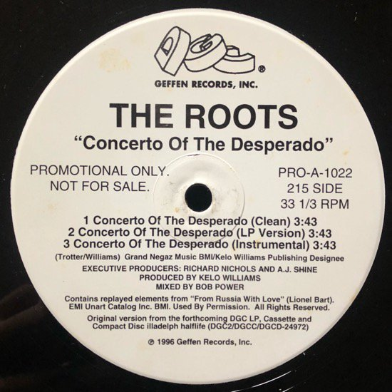 THE ROOTS / CONCERTO OF THE DESPERADO b/w UNIVERSE AT WAR (96 PROMO ONLY)