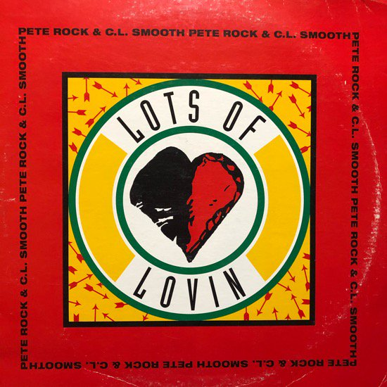 PETE ROCK & C.L. SMOOTH / LOTS OF LOVIN (1993 US ORIGINAL)