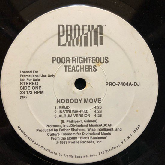 POOR RIGHTEOUS TEACHERS / NOBODY MOVE b/w DA RILL SHIT (PROMO)