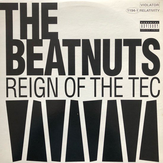 THE BEATNUTS / REIGN OF THE TEC (1993 US ORIGINAL)