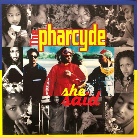 THE PHARCYDE / SHE SAID (96 US ORIGINAL)