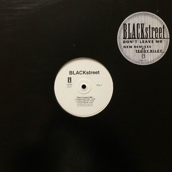 BLACKSTREET / DON'T LEAVE ME (REMIXES)
