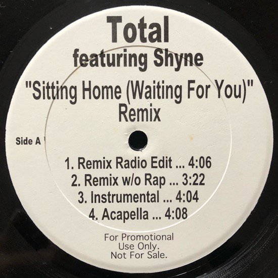 TOTAL / STITTING HOME (WAITING FOR YOU ) REMIX (PROMO)