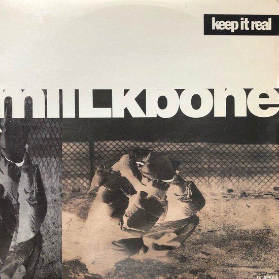 MIILKBONE / KEEP IT REAL b/w HOW YA LIKE IT ? (1995 US ORIGINAL)