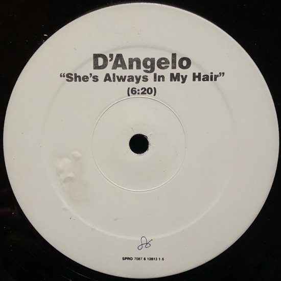 D'ANGELO / SHE'S ALWAYS IN MY HAIR (1997 US PROMO ONLY)