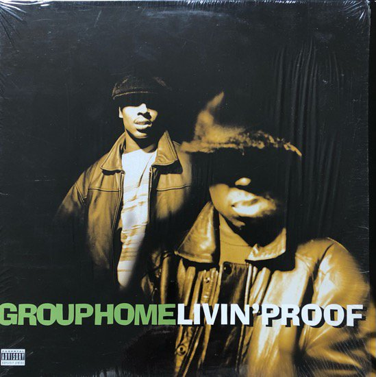 GROUP HOME / LIVIN' PROOF (1995 US ORIGINAL)