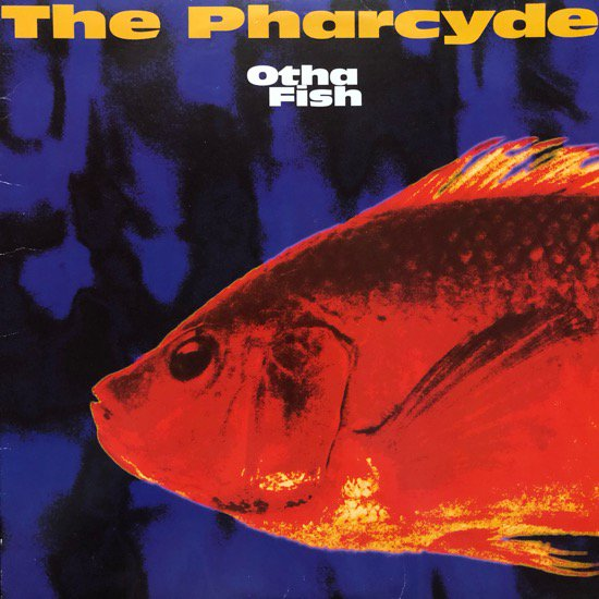 THE PHARCYDE / OTHA FISH (1993 US ORIGINAL)