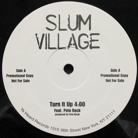 SLUM VILLAGE / TURN IT UP b/w FORTH & BACK
