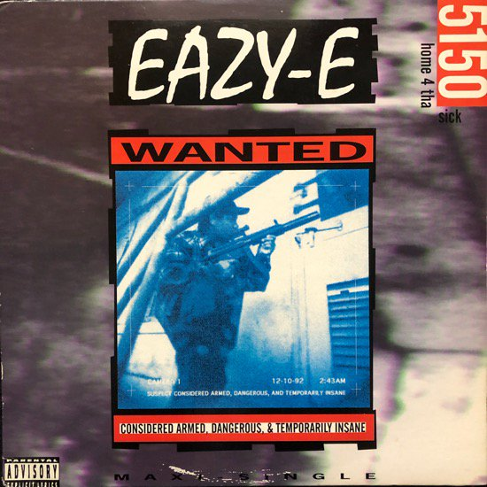 EAZY-E / 5150 HOME 4 THA SICK (1992 US ORIGINAL)