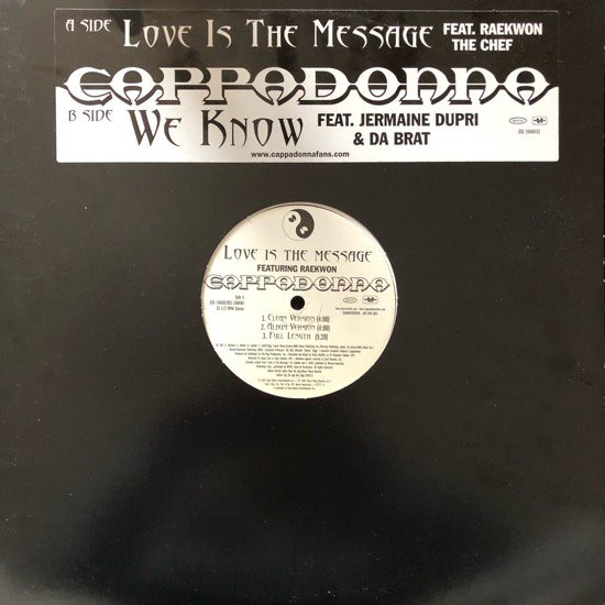 CAPPADONNA / LOVE IS THE MESSAGE b/w WE KNOW (PROMO)