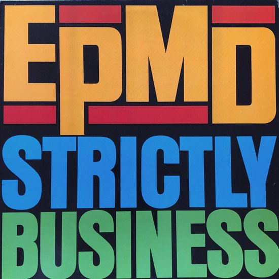 EPMD / STRICTLY BUSINESS (1988 US ORIGINAL)