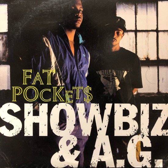 SHOWBIZ & A.G. / FAT POCKETS (PROMO) (1992 US ORIGINAL)