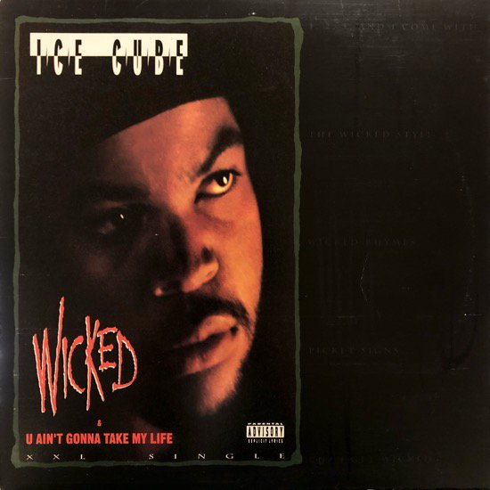 ICE CUBE /WICKED b/w U AIN'T GONNA TAKE MY LIFE (1992 US ORIGINAL)