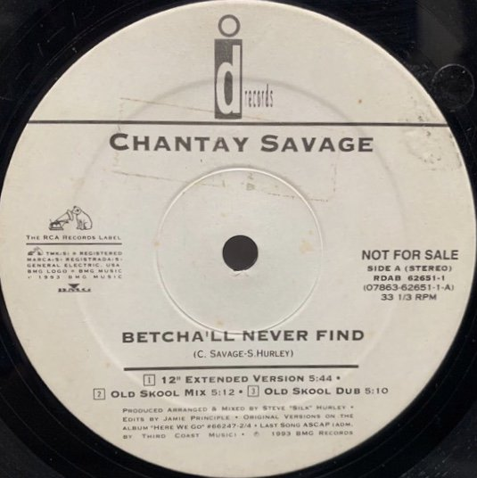CHANTAY SAVAGE / BETCHA'LL NEVER FIND  (1993 US ORIGINAL PROMO)