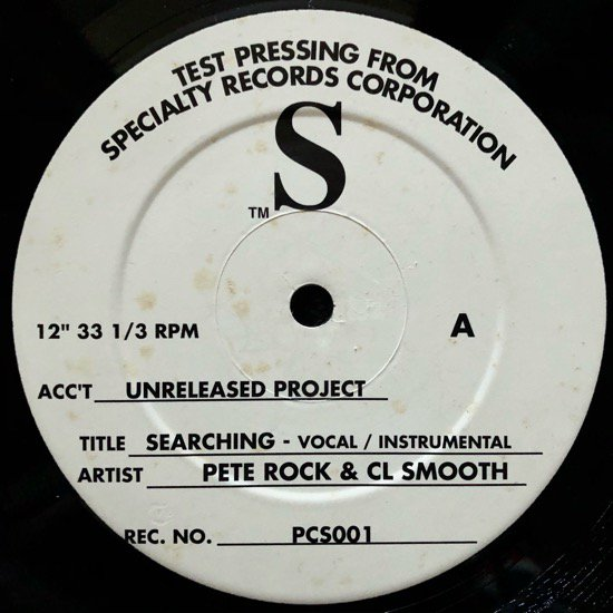 PETE ROCK & CL SMOOTH / SEARCHING b/w WE SPECIALIZE