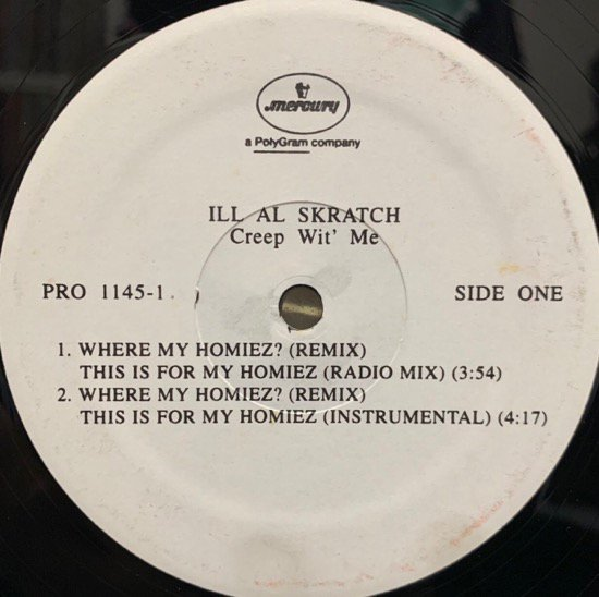 ILL AL SKRATCH / WHERE MY HOMIEZ? (REMIX) THIS IS FOR MY HOMIEZ (1994 US PROMO ONLY)
