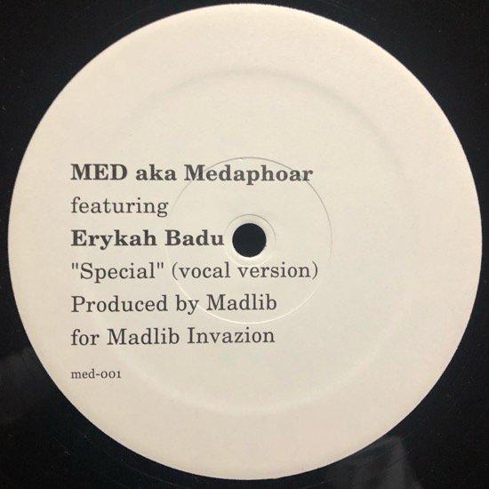 MED AKA MEDAPHOAR FEATURING ERYKAH BADU / SPECIAL