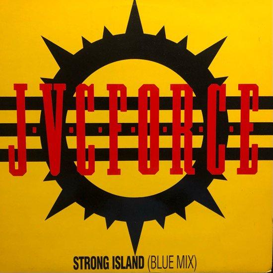 J.V.C. F.O.R.C.E. / STRONG ISLAND (BLUE MIX) (1988 GERMANY PRESSING)