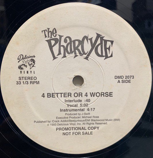 THE PHARCYDE / 4 BETTER OR 4 WORSE (1993 US ORIGINAL PROMOTIONAL ONLY RARE PRESSING)
