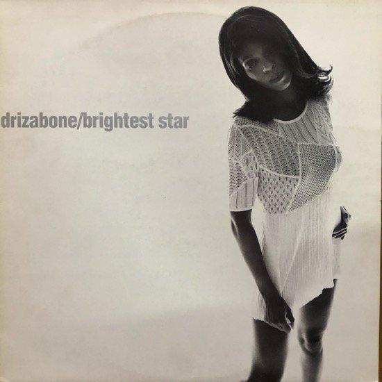 DRIZABONE / BRIGHTEST STAR (1994 EU ORIGINAL)