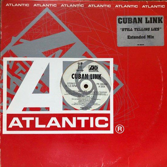 CUBAN LINK / STILL TELLING LIES (RBL MIX) (00 US ORIGINAL VERY RARE PROMO ONLY)