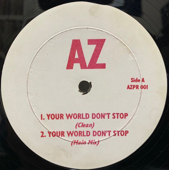 AZ / YOUR WORLD DON'T STOP  (1995 US ORIGINAL VERY RARE PRESSING)