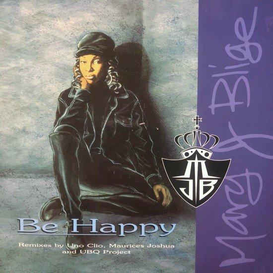 MARY J. BLIGE / BE HAPPY (1994 UK ORIGINAL)