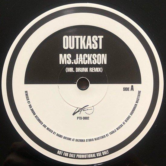 OUTKAST / Ms. JACKSON (Mr. DRUNK REMIX) (PROMO)