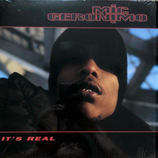 MIC GERONIMO / IT'S REAL (1994 US ORIGINAL)