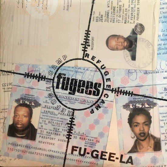 FUGEES (REFUGEE CAMP) / FU-GEE-LA (1995 US ORIGINAL)