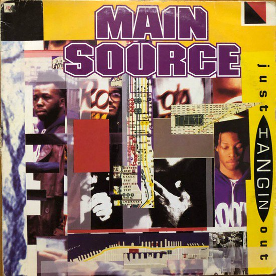 MAIN SOURCE / JUST HANGIN' OUT b/w LIVE AT THE BARBEQUE (1991 US ORIGINAL TEST PRESSING)