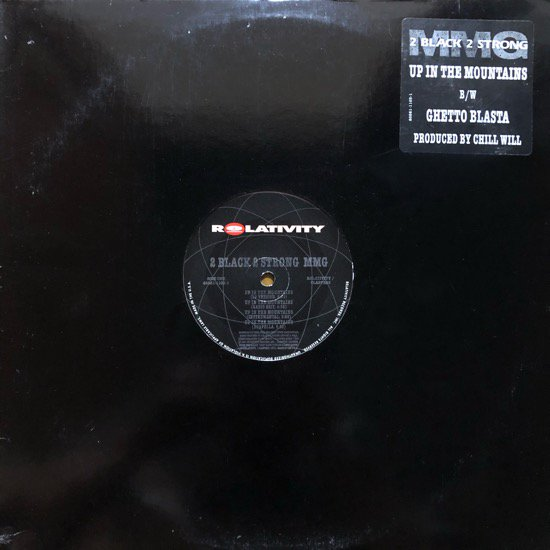 2 BLACK 2 STRONG MMG / UP IN THE MOUNTAINS b/w GHETTO BLASTER (Promo)