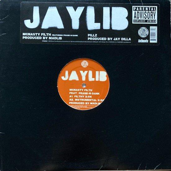 JAYLIB / MCNASTY FILTH b/w PILLZ