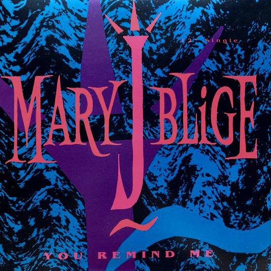 MARY J. BLIGE / YOU REMIND ME (1992 US ORIGINAL)