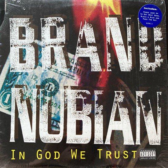 BRAND NUBIAN / IN GOD WE TRUST (1992 US ORIGINAL)