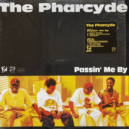 THE PHARCYDE / PASSIN' ME BY (1993 US ORIGINAL PRESSING)