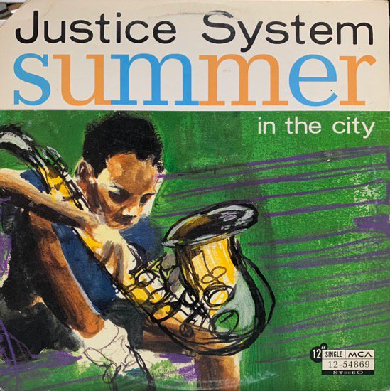 JUSTICE SYSTEM / SUMMER IN THE CITY (1994 US ORIGINAL PRESSING)